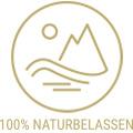 100% Naturbelassen
